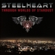 Steelheart :Through Worlds Of Stardust
