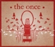 Once,The :The Once