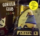 Gorilla Club aka Locas in Love :Gorilla Club 1-2-3-4!