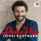 Kaufmann,J./Orch.Teatro Massimo Palermo/Fisch,A. :Dolce Vita (Deluxe Edition)