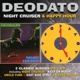 Deodato :Night Cruiser/Happy Hour (2 Classic Albums On 1CD)