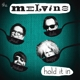 Melvins :Hold It In