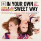 Kühlich,Sabine & Genc,Laia :In Your Own Sweet Way