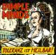 Dimple Minds :Toleranz ist heilbar!