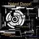 Naked Dance! :Something Nearby