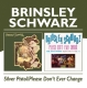 Brinsley Schwarz :Silver Pistol/Please Don't Ever Change