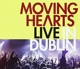 Moving Hearts :Live in Dublin