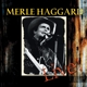 Haggard,Merle :Workin' Man Blues-Live