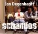 Degenhardt,Jan :Schamlos