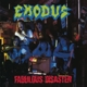 Exodus :Fabulous Desaster (Reissue)