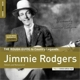 Rodgers,Jimmie :Rough Guide: Jimmie Rodgers