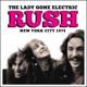 Rush :The Lady Gone Electric