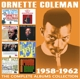 Coleman,Ornette :The Complete Albums Collection: 1958-1962