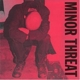Minor Threat :Complete Discography