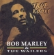 Marley,Bob & The Wailers :True Roots