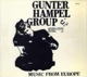 Gunter Hampel Group :Music From Europe