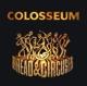 Colosseum :Bread & Circuses
