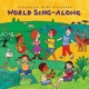 Putumayo Kids Presents/Various :World Sing-Along