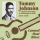 Johnson,Tommy :Canned Heat Blues