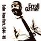 Garner,Erroll :Solo In New York 1944-45