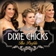Dixie Chicks :The Profile