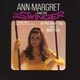 Ann-Margret :Songs From The Swinger And Other Swingin' Songs