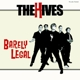 Hives,The :Barely Legal-Coloured Vinyl