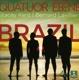 Quatuor Ebène/Kent,Stacey/Valle,Marcos/Lavilliers :Brazil