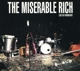 Miserable Rich,The :Live In Frankfurt (2CD Limited Edition)