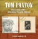 Paxton,Tom :Peace Will Come/New Songs For Old Friends