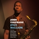Coltrane,John :Plays Ballads