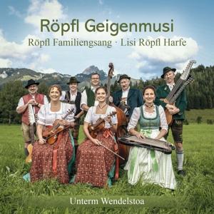 Röpfl Geigenmusi/Röpfl Familiengsang