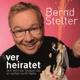 Stelter,Bernd :Wer heiratet teilt sich die Sorgen,die er vorher