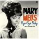 Wells,Mary :Bye,Bye Baby+4 Bonus Tracks
