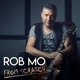 Rob Mo :From Scratch