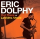 Dolphy,Eric :Out There/Looking Ahead