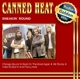 Canned Heat :Sneakin Round