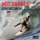 Hot Snakes :Jericho Sirens (MC)