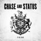 Chase & Status :Tribe