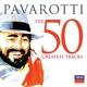 Pavarotti,Luciano/Bocelli/Bono/Sinatra/Sting/+ :Pavarotti-The 50 Greatest Tracks