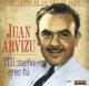 Arvizu,Juan :Mi Sueno Eres Tu