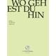 J.S.Bach-Stiftung/Lutz,Rudolf :Wo Gehest Du Hin