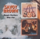 Savoy Brown :Boogie Brothers/Wire Fire