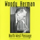 Herman,Woody :North West Passage