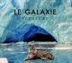 Le Galaxie :Pleasure