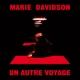 Davidson,Marie :Un Autre Voyage