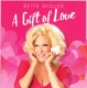 Midler,Bette :A Gift Of Love