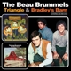 Beau Brummels,The :Triangle/Bradley's Barn
