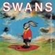 Swans :White Light From The Mouth Of Infinity (2LP+MP3)
