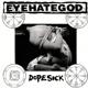 Eyehategod :Dopesick (Col.Vinyl)
